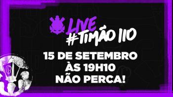 Live Especial Timão 110 anos